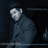 Gavin Minter - I'll Be Seeing You