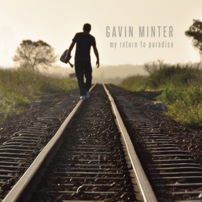 Gavin Minter - My Return To Paradise
